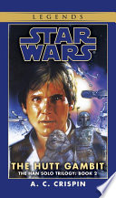 The Hutt Gambit  Star Wars Legends  The Han Solo Trilogy