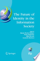 """""""The Future of Identity in the Information Society"""" Cover"""