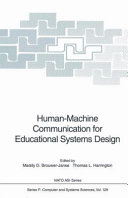 Human machine communication for educational systems design