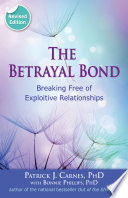 Betrayal Bond, Revised : years the betrayal bond has...