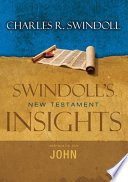 Insights On John : 15-volume series, swindoll's new testament insights. (tyndale...