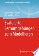 Evaluierte Lernumgebungen zum Modellieren
