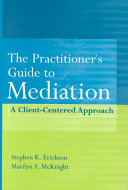 The Practitioner s Guide to Mediation