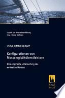 Konfigurationen von Messelogistikdienstleistern - Eine empirische Untersuchung des weltweiten Marktes