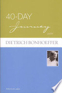 40 Day Journey with Dietrich Bonhoeffer