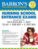 Barron s Nursing School Entrance Exams  4th Edition
