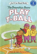 The Berenstain Bears Play T Ball