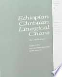 Ethiopian Christian liturgical chant  An Anthology