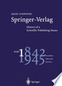 Springer Verlag Pt 1 1842 1945 Foundation Maturation Adversity book