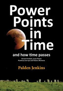 Power Points in Time and How Time Passes
