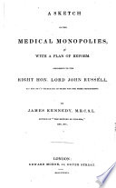 A Sketch Of The Medical Monopolies