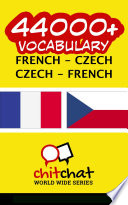 44000+ French - Czech Czech - French Vocabulary