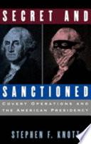Secret and Sanctioned