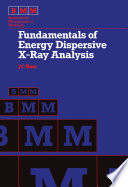 Fundamentals of Energy Dispersive X Ray Analysis