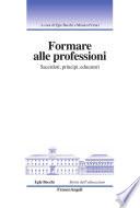 Formare alle professioni  Sacerdoti  principi  educatori