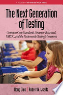 The Next Generation of Testing