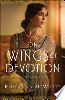 On Wings Of Devotion The Codebreakers Book 2