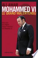 Mohammed VI  le grand malentendu