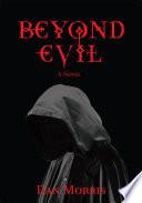 Beyond Evil : in san antonio, texas where catholic...