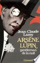 Ars  ne Lupin  gentleman de la nuit