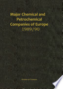 Major Chemical and Petrochemical Companies of Europe 1989 90