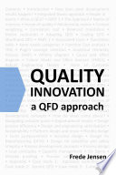 Quality Innovation: A QFD approach