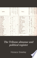 The Tribune Almanac And Political Register book