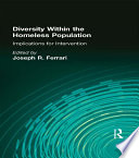 Diversity Within the Homeless Population Circumstances And Needs Of The Homeless Diversity