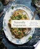 Naturally Vegetarian The Award Winning Blog Hortus Cuisine Featuring 125 Delicious