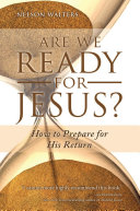 Are We Ready for Jesus