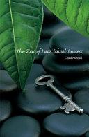 The Zen of Law School Success