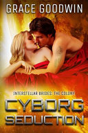 Cyborg Seduction