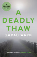 A Deadly Thaw : sigurðardóttir every secret has consequences. autumn...