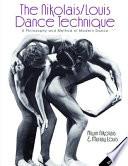 The Nikolais Louis Dance Technique
