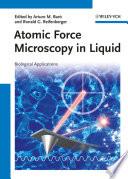 Atomic Force Microscopy in Liquid