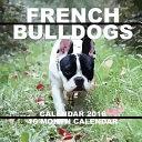 French Bulldogs Calendar 2016