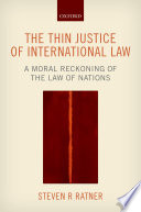 The Thin Justice of International Law