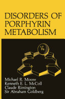 Disorders of Porphyrin Metabolism