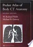 Pocket Atlas of Body CT Anatomy
