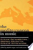 The Mediterranean in Music