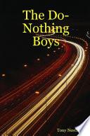 The Do Nothing Boys