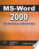 Ms Word 2000 Thumb-Rules and Details