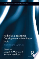 Rethinking Economic Development in Northeast India