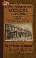 L enseignement m  dical    Paris en 1912 1913