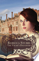 Rebecca Stubbs  The Vicar s Daughter