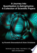 A Journey into Quantization in Astrophysics