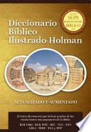 Diccionario B  blico Ilustrado Holman Revisado y Aumentado
