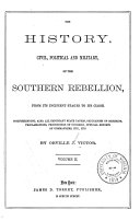 download ebook the history, civil, political and military, of the southern rebellion, from its incipient stages to its close pdf epub