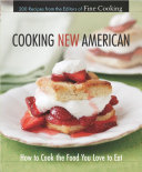 Cooking New American Creations From Some Of America S Top Chefs All