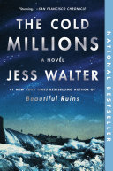 The Cold Millions Book